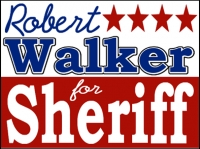 Political 10- Robert Walker Sheriff Yard Sign Template