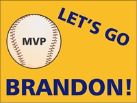 Baseball 01 - Lets go MVP Yard Sign