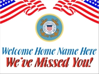 Military 05- Welcome Home Coast Guard Yard Sign
