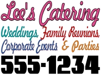 Catering/Food-04 Lees Catering Yard Sign Design