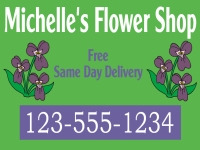 Business-09 Michelle's Flower Shop Yard Sign