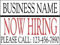 Business-02 Now Hiring Yard Sign
