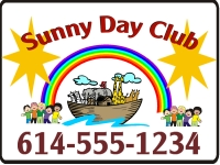 Daycare-05 Sunny Day Club Yard Sign