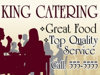 Catering/Food-01 King Catering Yard Sign (Easy Design Tools!)