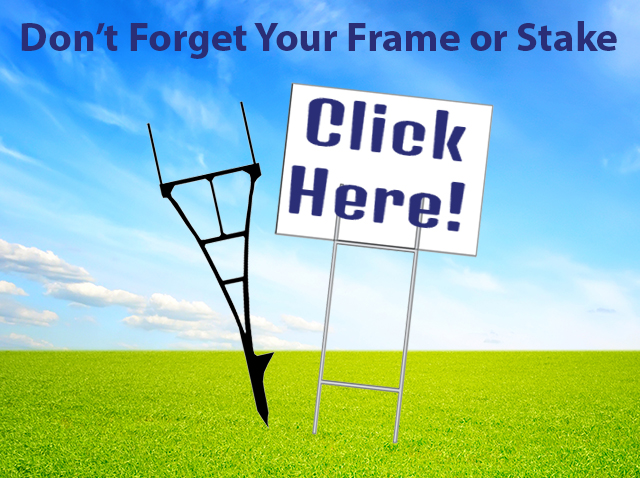 Get Your Frames & Stakes Here | yard sign installation